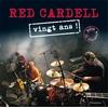 Depuis 20 ans, Red Cardell s'est imposé comme le groupe de